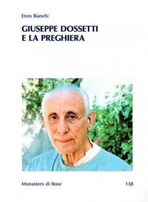 Giuseppe Dossetti e la preghiera
