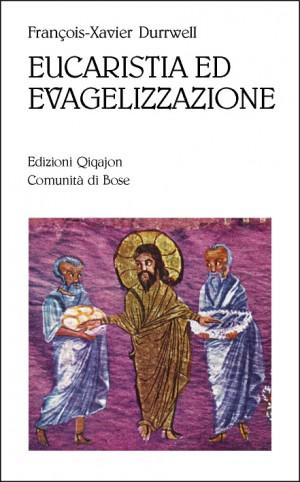 Eucaristia ed evangelizzazione