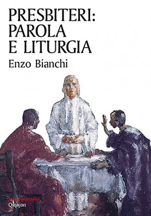 Presbiteri: Parola e liturgia