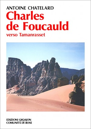 Charles de Foucauld. Verso Tamanrasset