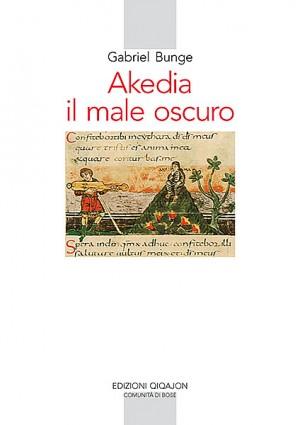Akedia. Il male oscuro