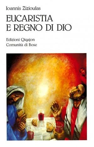Eucaristia e regno di Dio