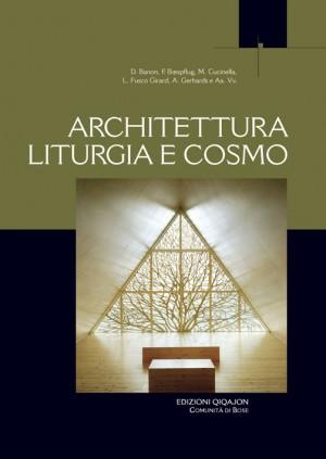 Architettura, Liturgia e Cosmo