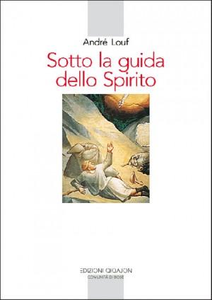 Sotto la guida dello Spirito