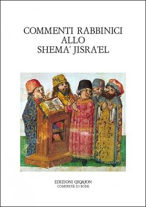 Commenti rabbinici allo Shema῾ Jisra᾿el