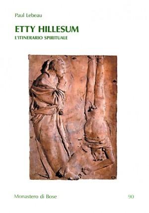 Etty Hillesum. L'itinerario spirituale