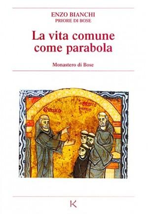 La vita comune come parabola