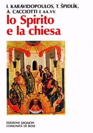 Lo Spirito e la chiesa