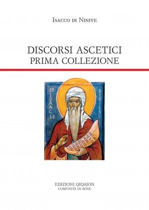 Discorsi ascetici. Prima collezione