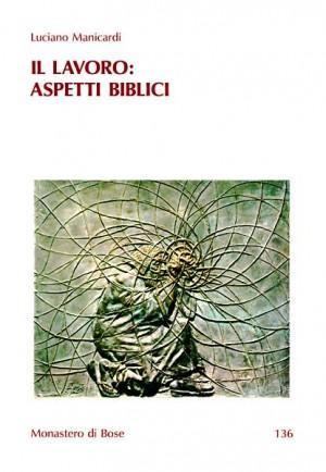 Il lavoro: aspetti biblici