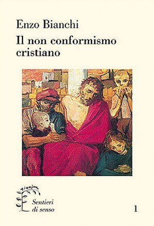 Il non conformismo cristiano