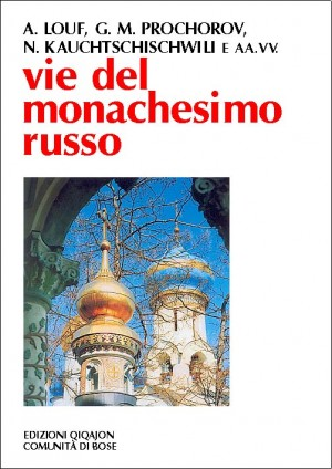Vie del monachesimo russo
