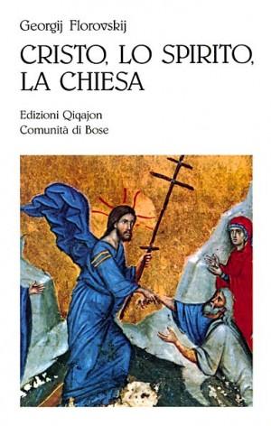 Cristo, lo Spirito, la chiesa