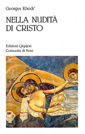 Nella nudità di Cristo