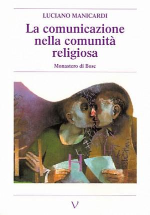 La comunicazione nella comunità religiosa