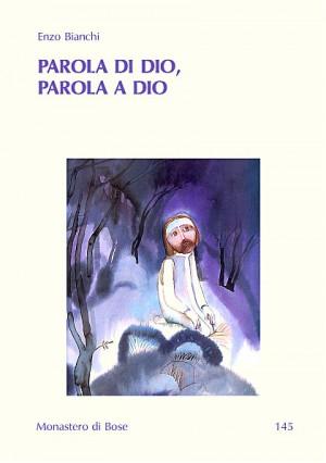 Parola di Dio, parola a Dio