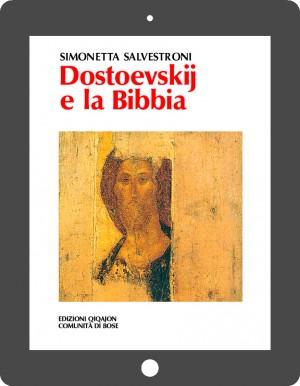 Dostoevskij e la Bibbia