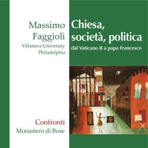 Chiesa, società e politica dal Vaticano II a papa Francesco