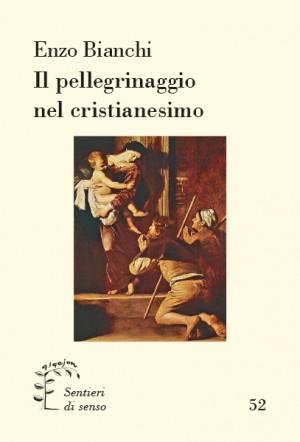 Il pellegrinaggio nel cristianesimo
