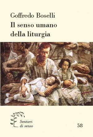 Il senso umano della liturgia