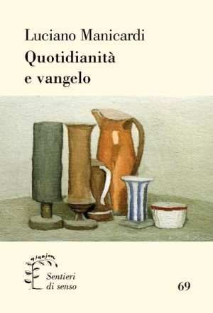 Quotidianità e vangelo