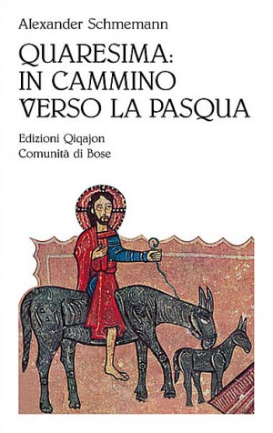 Quaresima: in cammino verso la Pasqua