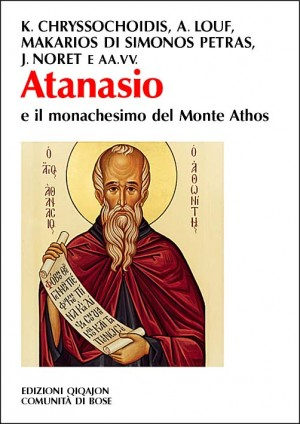 Atanasio e il monachesimo al Monte Athos