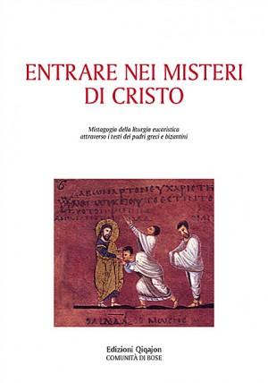 Entrare nei misteri di Cristo
