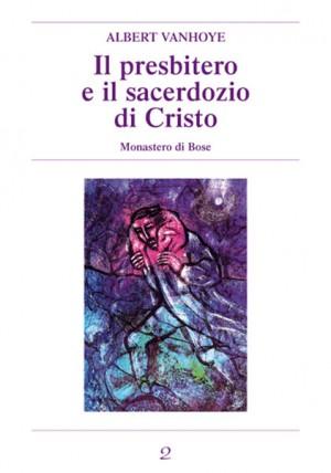 Il presbitero e il sacerdozio di Cristo