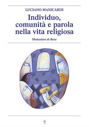 Individuo, comunità e parola nella vita religiosa