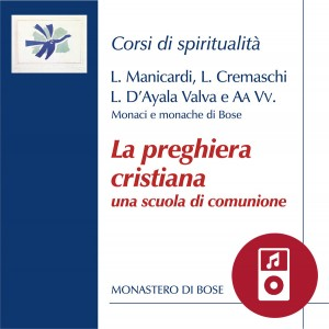 La preghiera cristiana, una scuola di comunione