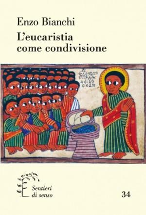 L'eucaristia come condivisione