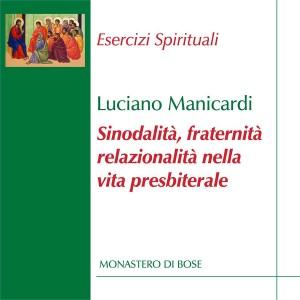 Sinodalità, fraternità, relazionalità nella vita presbiterale