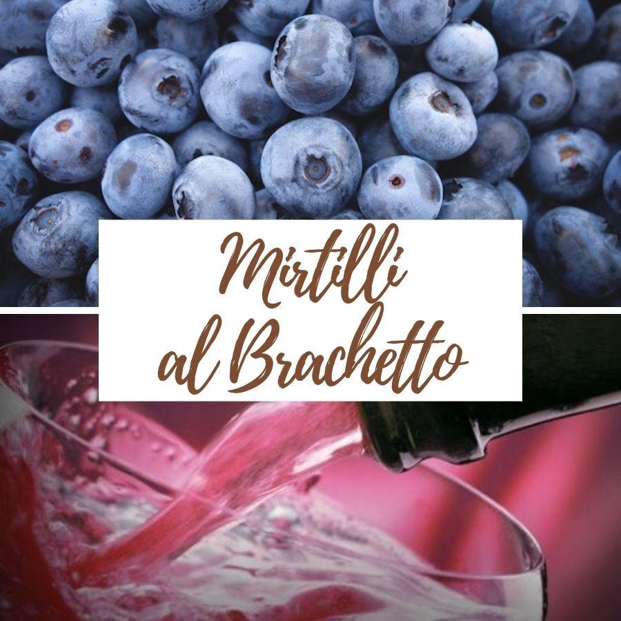 Mirtilli al Brachetto