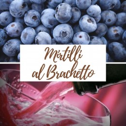 Mirtilli al Brachetto