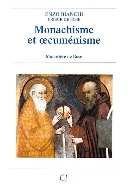 Monachisme et oecumenisme