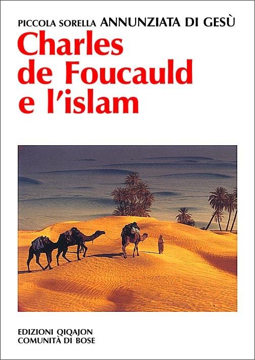 Charles de Foucauld e l\'islam