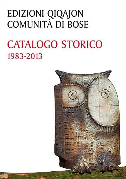 Catalogo storico. 1983-2013
