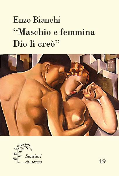 """""""Maschio e femmina Dio li creò"""""""