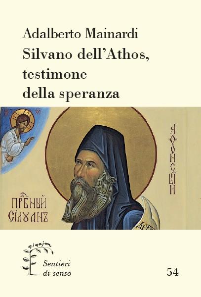Silvano dell'Athos, testimone della speranza