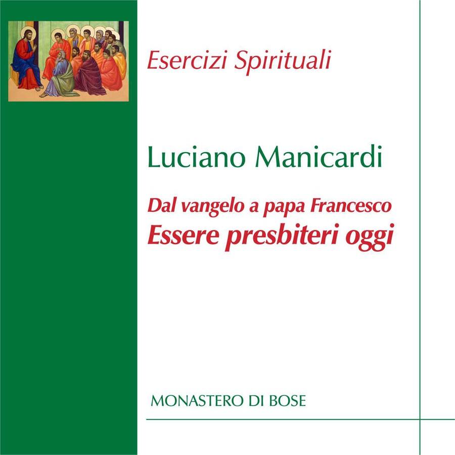 Dal Vangelo a papa Francesco: essere presbiteri oggi