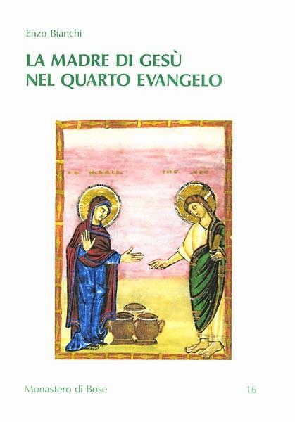 La madre di Gesù nel quarto evangelo