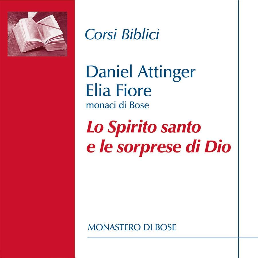 Lo Spirito santo e le sorprese di Dio