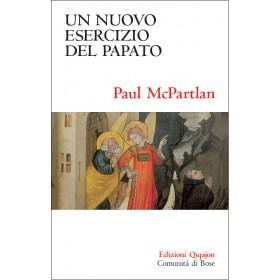 Un nuovo esercizio del papato