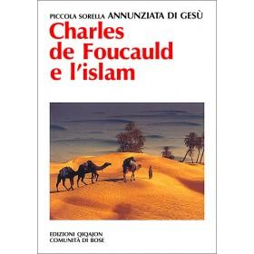 Charles de Foucauld e l'islam