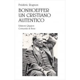 Bonhoeffer, un cristiano autentico