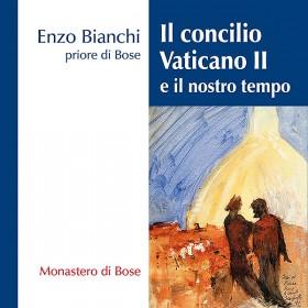 Il concilio Vaticano II e il nostro tempo