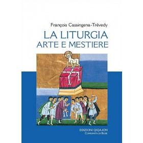La liturgia, arte e mestiere