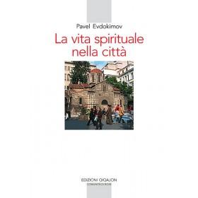 La vita spirituale nella città