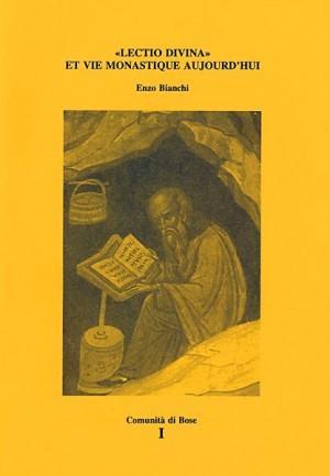 Lectio divina et vie monastique aujourd'hui
